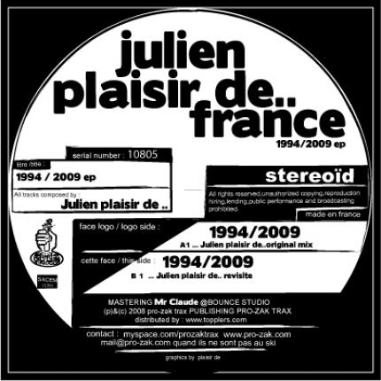 "Julien Plaisir de France ""1994/2009 ep"""