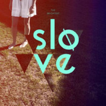 Slove The Brightest (Plaisir de France sucre d'orge Remix)